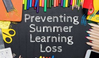 "Blackboard with school supplies all around like colored pencils, scissors and paperclips with title in middle of ""Preventing Summer Learning Loss"""