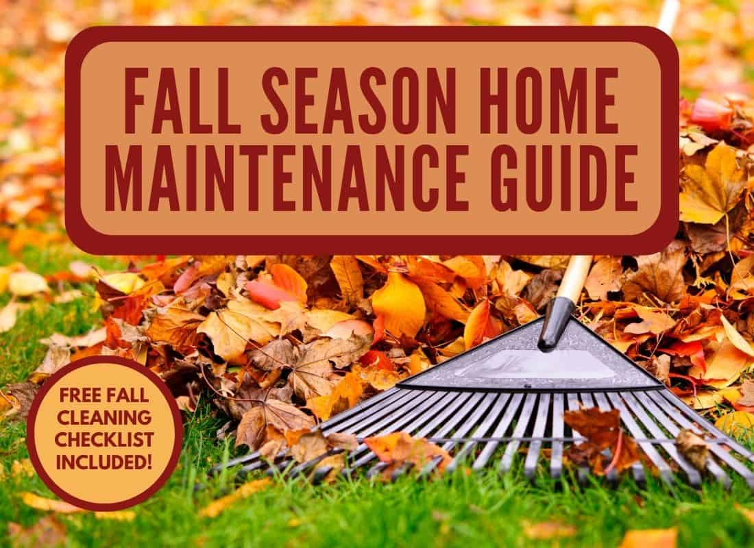 "pile of autumn leaves with a rake and a headline of ""fall season home maintenance guide"""