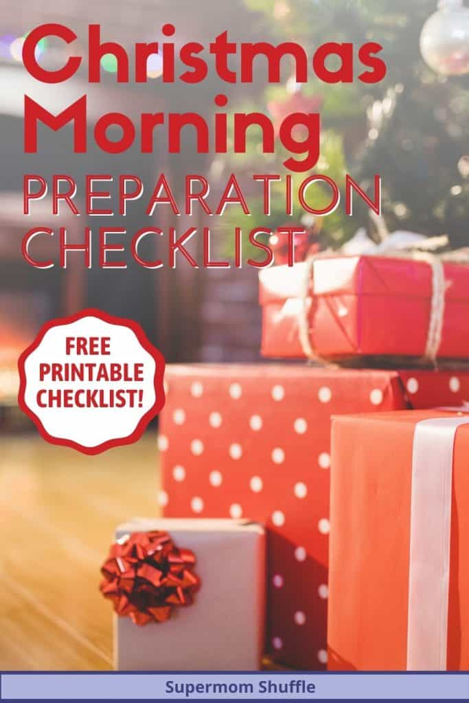 "wrapped gifts under the tree with headline of ""Christmas Morning Preparation Checklist"""