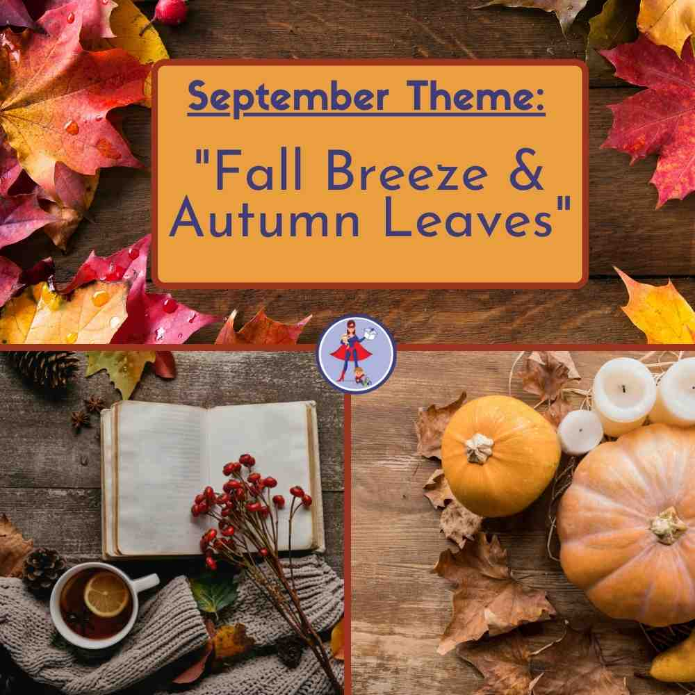 """A grid of Fall pictures including leaves, pumpkins, candles, cider and the text block announcing the Supermom ShuffleBox September Theme is """"Fall Breeze and Autumn Leaves"""""""